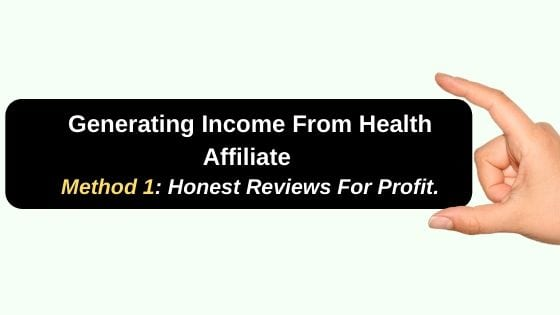 Methods of Generating Income From Health Affiliate Networks